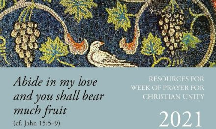 WEEK OF PRAYER FOR CHRISTIAN UNITY AND LAUDATO SI WEEK